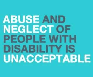 abuse and neglect of people with disability is unacceptable mainman audrey