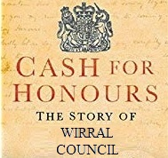 cash for honours the story of wirral council