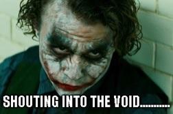 shouting into the void - joker - heath ledger